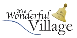 It�s a Wonderful Village ~ Friends of the Village Center ~ East Hampton, CT